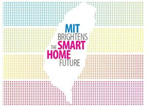 MIT Brightens the Smart Home Future